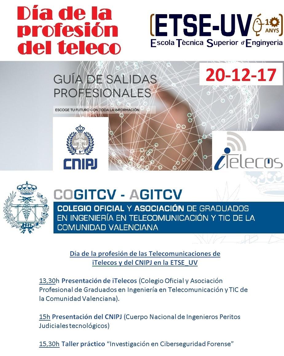Día de la profesión de las Telecomunicaciones de iTelecos y del CNIPJ en la ETSE_UV