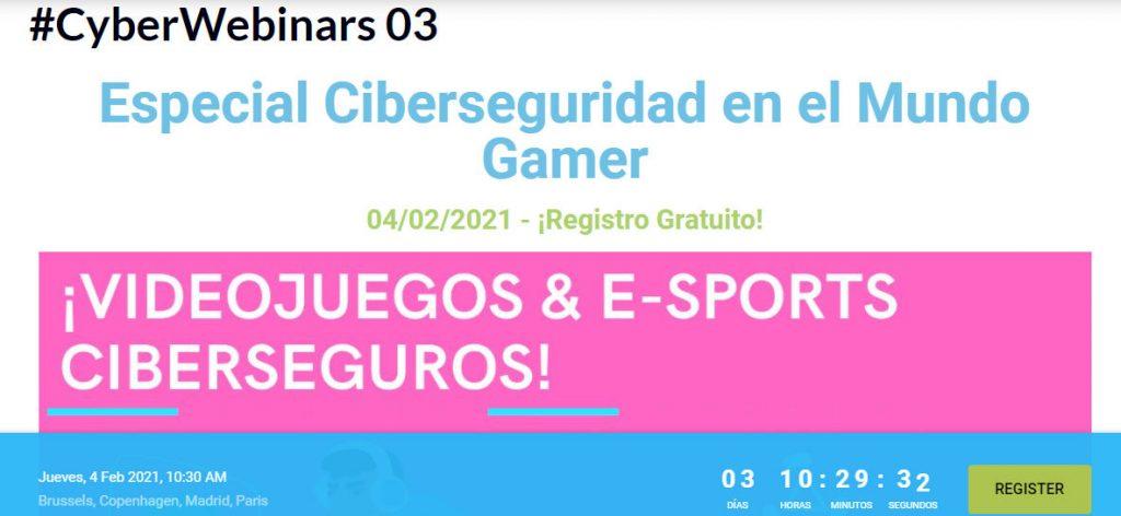 Webminar Especial Ciberseguridad en el Mundo Gamer